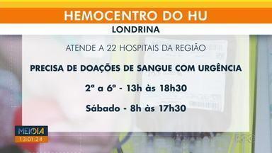 Hemocentro de Londrina está precisando de doações de sangue com urgência - Estoques, principalmente dos tipos O+ e O-, estão baixos. Hemocentro atende a 22 hospitais de Londrina e região.
