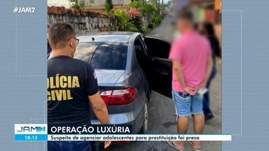 Suspeito de agenciar adolescentes para prostituição é preso em Manaus - Suspeito de agenciar adolescentes para prostituição é preso em Manaus