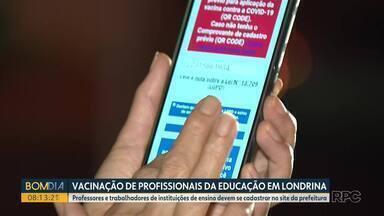 Prefeitura de Londrina vai começar a vacinar profissionais da educação