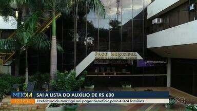 Divulgada lista de auxílio municipal de R$ 600 - Prefeitura de Maringá vai pagar benefício para 4.024 famílias.