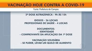 Confira o calendário de vacinação contra a Covid-19 em Nova Friburgo, Campos e Petrópolis - Campos aplica a segunda dose da AstraZeneca das 9h às 15h.