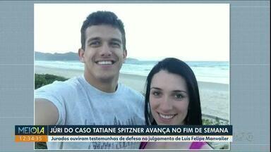 Julgamento de Luis Felipe Manvailer avança para o fim de semana - Ele é acusado de matar a esposa em 2018.