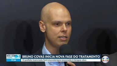 Bruno Covas inicia nova fase do tratamento - O prefeito de São Paulo está internado e luta contra um câncer