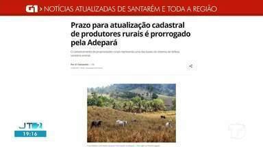 Atualização cadastral de produtores na Adepará é notícia em destaque no G1 Santarém - Acesse a reportagem completa no g1.com.br/tvtapajos