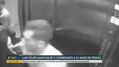 Depois de sete dias de júri popular, Luis Felipe Manvailer foi condenado a 31 anos - O caso aconteceu em julho de 2018, em Guarapuava. Ele foi condenado por homicídio qualificado e fraude processual.
