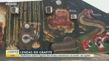 Lendas amazônicas ganham espaço nas paredes do Centro de Manaus - Projeto teve duração de duas semanas.