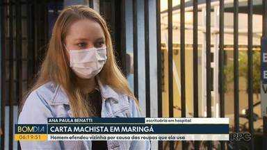 Jovem recebe carta machista em Maringá - Homem ofendeu vizinha por causa das roupas que ela usa.