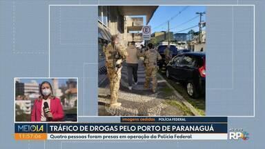Quatro pessoas foram presas em operação da Polícia Federal contra o tráfico de drogas - Entre os presos estão funcionários do Porto de Paranaguá