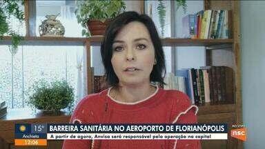 Dagmara Spautz fala sobre barreira sanitária no aeroporto de Florianópolis - Dagmara Spautz fala sobre barreira sanitária no aeroporto de Florianópolis