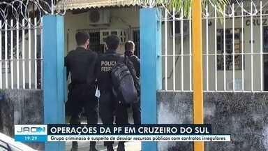 Operação da PF investiga desvio de recursos públicos de quase R$ 25 milhões em Cruzeiro - Operação da PF investiga desvio de recursos públicos de quase R$ 25 milhões em Cruzeiro do Sul
