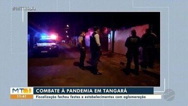 Fiscalização fecha festas com aglomeração em Tangará da Serra - Fiscalização fecha festas com aglomeração em Tangará da Serra.