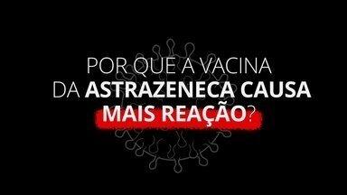 Vacina e Covid-19: Por que a vacina da Astrazeneca pode causar mais reação local? - A médica infectologista Luana Araújo tira dúvidas sobre as vacinas contra a Covid-19.