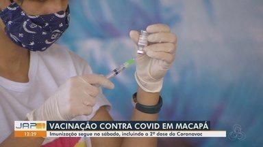 Imunização em Macapá segue neste sábado, incluindo a 2ª dose da CoronaVac - Imunização em Macapá segue neste sábado, incluindo a 2ª dose da CoronaVac