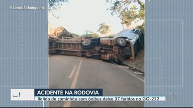 Batida de caminhão com ônibus deixa 37 feridos na GO-222 entre Anicuns e Adelândia - Ônibus levava trabalhadores para usina de cana-de-açúcar.