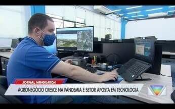 Agronegócio cresce na pandemia e setor aposta em tecnologia - Confira a reportagem exibida pelo Jornal Vanguarda.