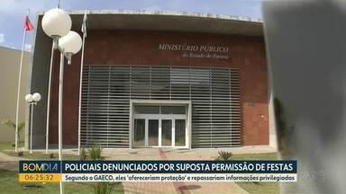 Gaeco denuncia policiais por suposta permissão de festas - Segundo o GAECO, eles 'ofereceriam proteção' e repassariam informações privilegiadas.