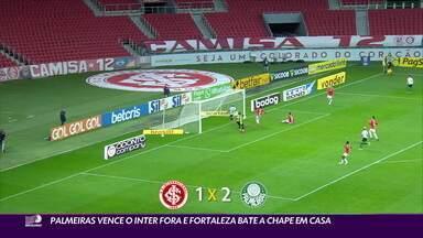 Palmeiras vence o Internacional fora e Fortaleza bate a Chapecoense em casa - Palmeiras vence o Internacional fora e Fortaleza bate a Chapecoense em casa