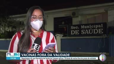 Cruzamento de dados diz que foram aplicadas vacinas fora da validade; cidades negam - Reportagem da Folha de São Paulo apontou que Campos aplicou 18 doses fora do prazo.