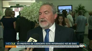 Ex-prefeito de Cianorte está internado há 80 dias - Claudemir Bongiorno está recebendo tratamento contra a Covid em hospital de São Paulo.