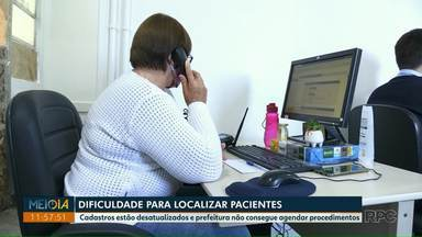 Secretaria de Saúde de Foz tem dificuldades para localizar pacientes para procedimentos - Cadastros estão desatualizados.