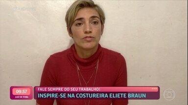 Inspire-se na costureira Eliete Braun - Costureira conta que sempre fala sobre seu trabalho e conta com o boca a boca para aumentar a clientela