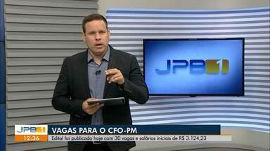 Edital para CFO 2021 da Polícia Militar da Paraíba, com 30 vagas, é divulgado - Fies abre inscrições para segundo semestre de 2021; seleção usará notas do Enem de 2010 a 2020.