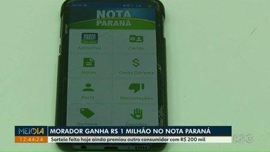 Morador ganha 1 milhão de reais no Nota Paraná - Sorteio feito hoje ainda premiou outro consumidor com R$ 200 mil.