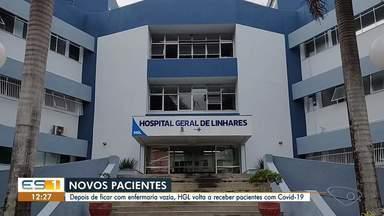 Hospital Geral de Linhares (HGL) volta a receber pacientes com Covid-19 - Assista.