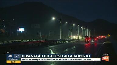 Veja como está o prazo para iluminação no acesso ao aeroporto de Florianópolis - Veja como está o prazo para iluminação no acesso ao aeroporto de Florianópolis