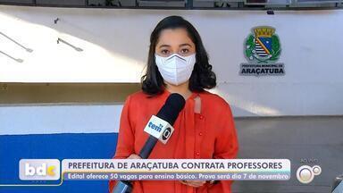 Prefeitura de Araçatuba abre processo seletivo para contratação de professores - A Prefeitura de Araçatuba (SP) abriu processo seletivo para contratação de professores. O edital oferece 50 vagas para o ensino básico.