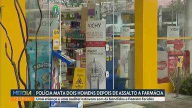 Polícia mata dois homens depois de assalto a farmácia no Cabral - Agora o delegado investiga se os suspeitos faziam parte de uma quadrilha