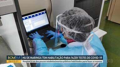 HU de Maringá tem habilitação para fazer testes de Covid - Hospital é um dos poucos estabelecimentos públicos habilitados para fazer os exames