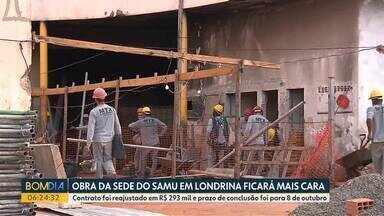 Obra de sede do SAMU em Londrina ficará mais cara - Contrato foi reajustado em R$ 293 mil e prazo de conclusão foi para 8 de outubro