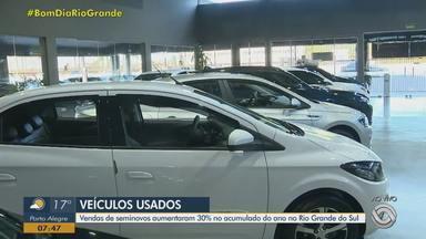Venda de carros seminovos cresce cerca de 30% no RS - Atraso nas linhas de montagem dos novos está entre as explicações para o aumento.