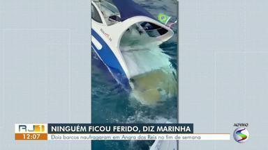 Dois barcos naufragam em Angra dos Reis durante o fim de semana - Segundo a Marinha, ninguém ficou ferido.