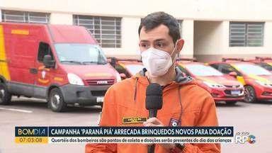 Campanha 'Paraná Piá' arrecada brinquedos novos para doação - Quartéis dos bombeiros são pontos de coleta e doações serão presentes do dia das crianças