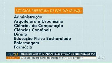 Terminam hoje (13) as inscrições para estágio na prefeitura de Foz do Iguaçu - As vagas são para alunos dos ensinos médio, técnico e superior.