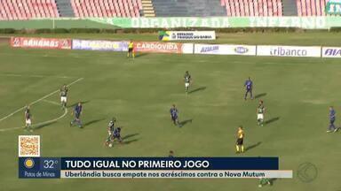 Uberlândia empata no fim contra Nova Mutum pelo jogo de ida da 2ª fase da Série D - Ingro marca de pênalti no último lance do jogo: 1 a 1.