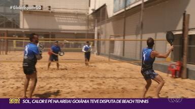 Sol, calor e pé na areia: beach tennis ganha adeptos em Goiânia - Modalidade tem sido cada vez mais praticada na cidade