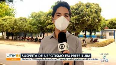 Suspeita de nepotismo é investigada na prefeitura de Urucurituba, no AM - Ministério Público pede demissão de 52 servidores.
