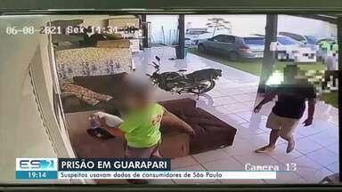 Duas pessoas são presas em Guarapari por usar dados de clientes de SP para fazer compras - Assista.