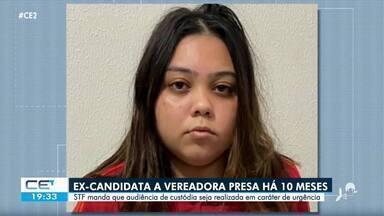 STF determina audiência de custódia para ex-candidata presa há 10 meses no Ceará - Confira mais notícias em g1.globo.com/ce