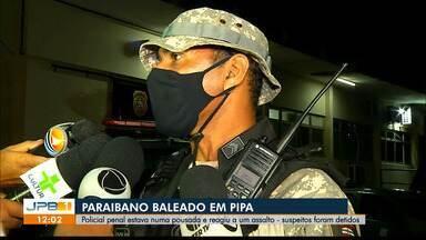 Policial penal paraibano é baleado em tentativa de assalto no Rio Grande do Norte - Vídeos do circuito de segurança da pousada registraram a ação dos bandidos