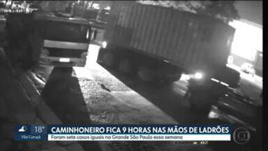 Caminhoneiro é libertado depois de 9 horas nas mãos de ladrões. Eles levaram o caminhão - Foram sete casos semelhantes na Grande São Paulo essa semana