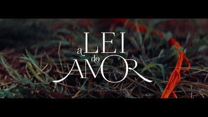 """Confira a abertura de """"A Lei do Amor"""""""