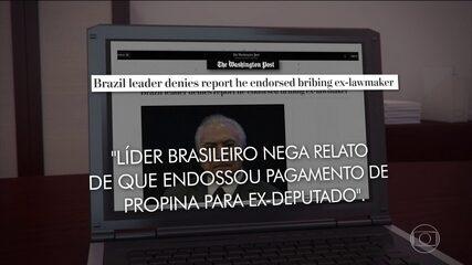 Repercussão das denúncias está sendo desastrosa para a imagem do Brasil