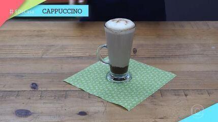 Dica 'É de Casa': Aprenda a fazer Cappuccino