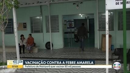 Prefeitura de Mairiporã quer vacinar 80 mil pessoas contra febre amarela