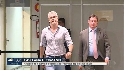 Acusado de matar fã de Ana Hickmann presta depoimento em Belo Horizonte