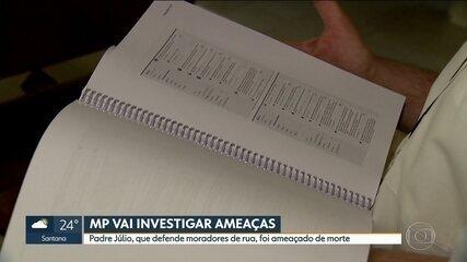 Ministério Público vai investigar ameaças contra o padre Júlio Lancellotti